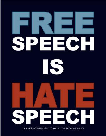 Free Speech Is Hate Speech